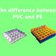 PVC and PE